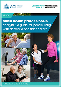 A guide for people living with dementia and their carers